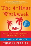 4-Hour Workweek by Timothy Ferriss