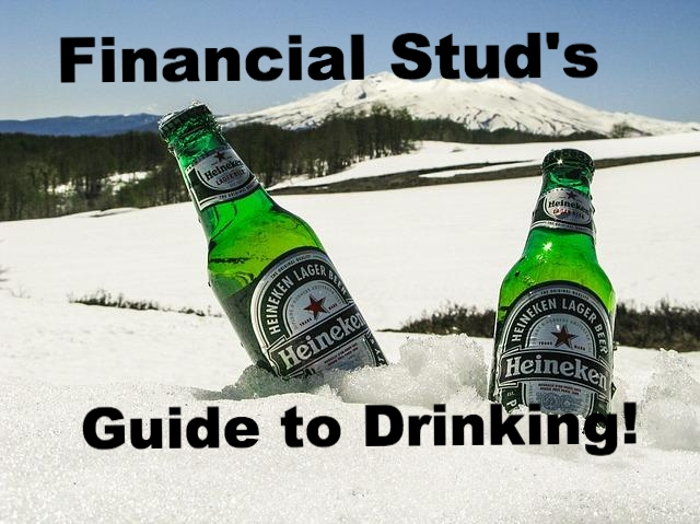 The Financial Stud's Guide to Drinking Without Going Broke