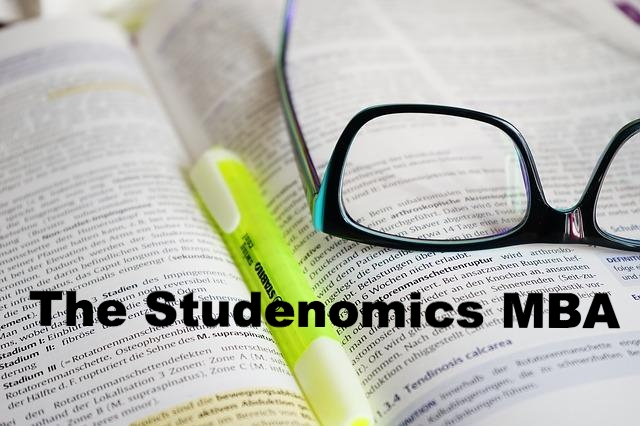 The Solution to Insane College Costs and Endless Frustration (The Studenomics MBA)